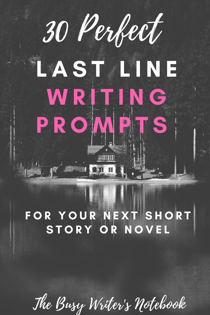 30 Perfect Last Line Writing Prompts
