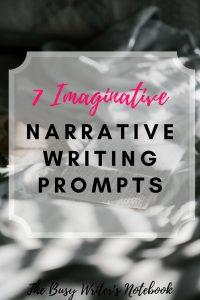 Imaginative Narrative Writing Prompts