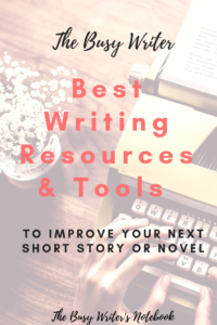 The Busy Writer's Top Writing Resources and Tools to Help Improve Your Writing Skills. This list includes all m y favourite writing tools to help improve your fiction writing, be it short stories, novels or screenwriting. #writingtips #writingadvice
