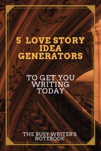 Love Story Idea Generators