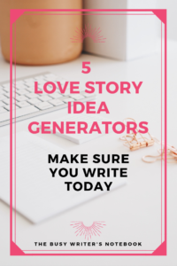 Love Story Idea Generators