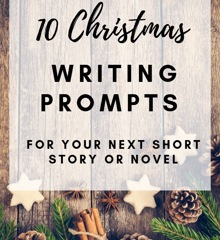 10 Novel Christmas Writing Prompts For Adults This Merry Season