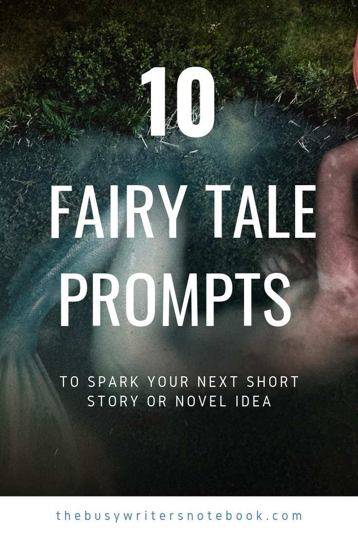 10 Fairy Tale Prompts