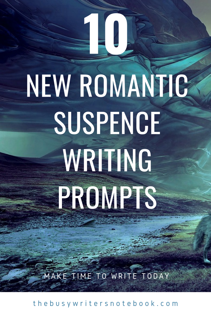 10 New Romantic Writing Prompts with a Suspense Feel