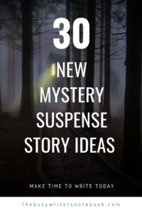 Mystery Suspense Story Ideas